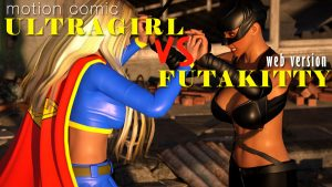 Ultragirl vs FutaKitty   HQ MOTION COMIC   720p WEB VERSION
